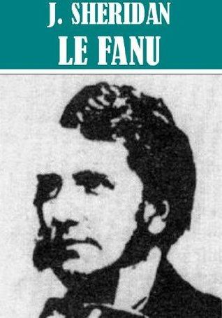 The Essential Joseph Sheridan Le Fanu