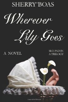 Wherever Lily Goes