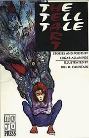 The Tell Tale Heart: Stories and Poems by Edgar Allan Poe