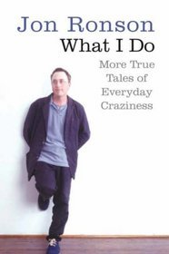 What I Do by Jon Ronson