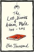 The Lost Diaries of Adrian Mole, 1999-2001 (Adrian Mole, #7)