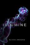 Illumine by Alivia Anders