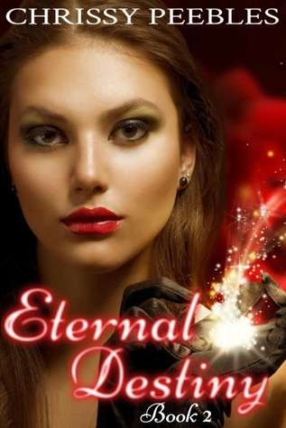 Eternal Destiny by Chrissy Peebles