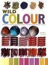 Wild Colour: How ...