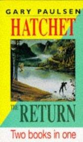 Hatchet  and  The Return