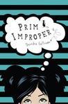 Prim Improper (Prim, #1)