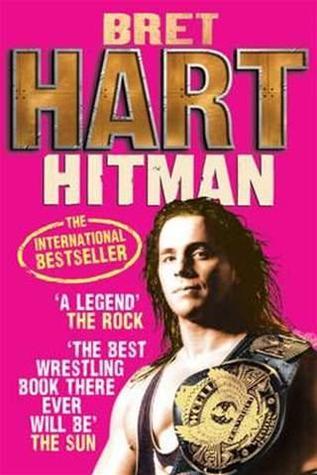 Hitman by Bret Hart