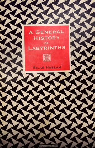 A General History of Labyrinths