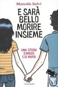 E sarà bello morire insieme: una storia d'amore e di mafia