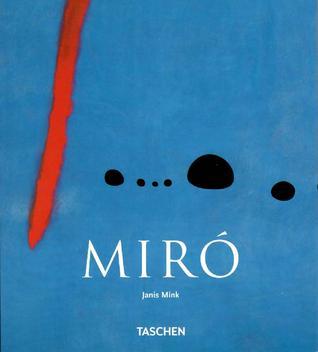 Joan Miró, 1893-1983 by Janis Mink