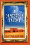 A Dangerous Talent (Alix London, #1)