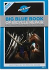 Big Blue Book Of Bicycle Repair 2nd Edition