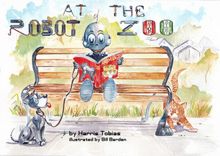 At The Robot Zoo by Harris Tobias