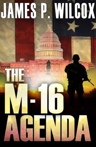 The M-16 Agenda