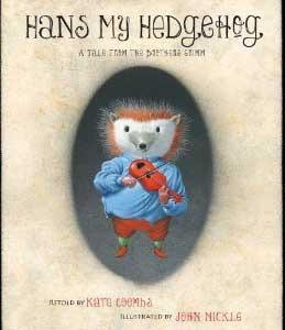Hans My Hedgehog by Kate Coombs
