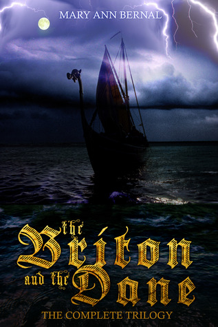The Briton and the Dane  The Complete Trilogy