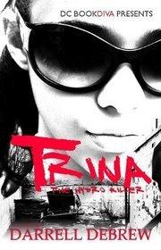 Trina the Hydro Killer