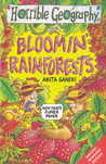 Bloomin' Rainforests (Horrible Geography S.)