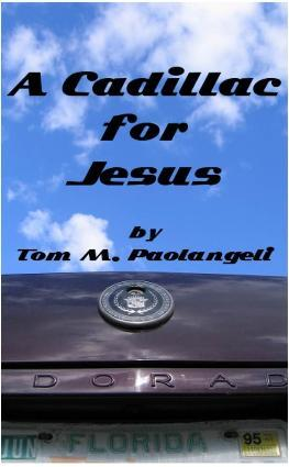 A Cadillac for Jesus