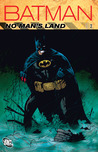 Batman: No Man's Land, Vol. 2 (New Edition)