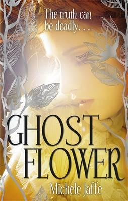Ghost Flower by Michele Jaffe