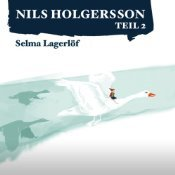 Die wunderbare Reise des kleinen Nils Holgersson mit den Wildgänsen 2 (Nils Holgersson Audible, #2)