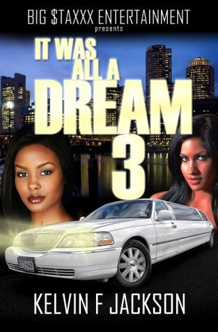 It Was All A Dream  3