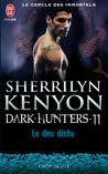 Le dieu déchu by Sherrilyn Kenyon