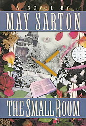 The Small Room by May Sarton