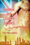 Thank My Lucky Scars