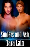 Sinders and Ash by Tara Lain