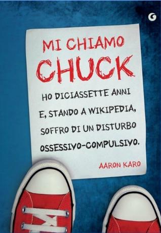 Mi chiamo Chuck by Aaron Karo