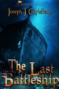 The Last Battleship by Joseph J. Christiano