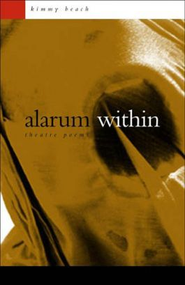 Alarum Within: Theatre Poems: Theatre Poems