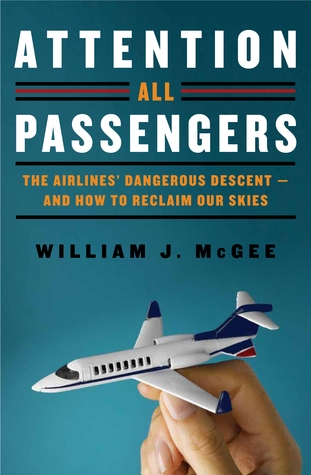 Attention All Passengers by William J. McGee