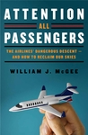 Attention All Passengers: The Airlines' Dangerous Descent—And How To Reclaim Our Skies