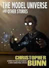 The Model Universe and Other Stories