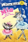 Mia and the Big Sister Ballet by Robin Farley