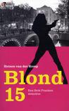 Blond 15 by Heleen van der Kemp
