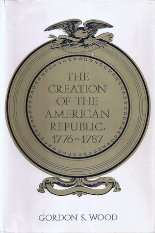 The Creation of the American Republic, 1776-1787 (ePUB)