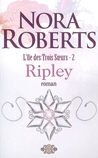 Ripley by Nora Roberts