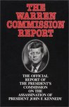 The Warren Commission Report by Warren Commission