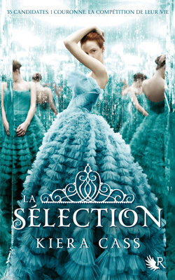 La sélection (La sélection, #1)