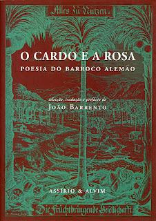 O Cardo e a Rosa - Poesia do Barroco Alemão