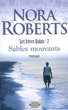 Sables mouvants by Nora Roberts
