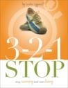 321 Stop Running and Start Living