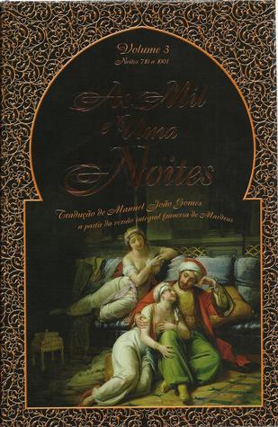 As Mil e Uma Noites - Volume 3 (Noites 710 a 1001)