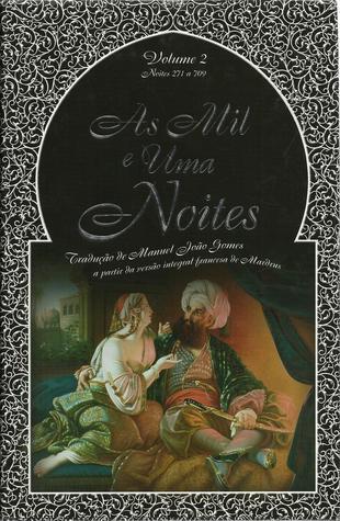 As Mil e Uma Noites - Volume 2 (Noites 271 a 709)