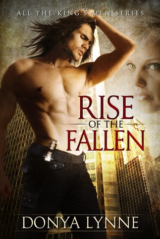 Rise of the Fallen (All the Kings Men, #...