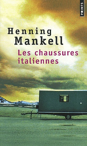 Les Chaussures italiennes by Henning Mankell